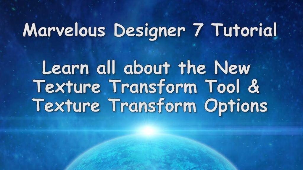 Marvelous Designer texture transform tool video tutorial